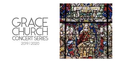 Season Subscription Grace Church Concert Series 2019-2020
