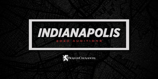 2020 Auditions - Indianapolis, IN (Brass, Percussion, and Color Guard)