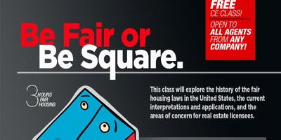Be Fair or Be Square - (3 CE - Fair Housing)