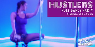 Hustlers Pole Dance Party