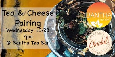 Tea and Cheese @ Bantha Tea Bar