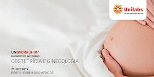 Porto Uniworkshop: Diagnóstico Integrado | Ginecologia...