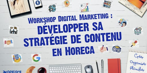 Free : Workshop Digital Marketing Spécial Horeca
