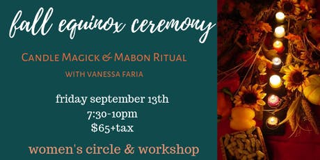 Fall Equinox Ceremony ~ Candle Magick & Mabon Ritual tickets