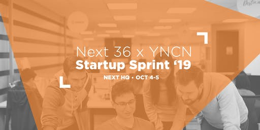 NEXT Canada x YNCN present: Next 36 Startup Sprint 2019