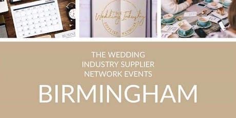 The Wedding Industry Supplier Networking Event Birmingham tickets