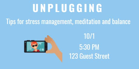 Be Well & Good Speaker Series: Unplugging tickets