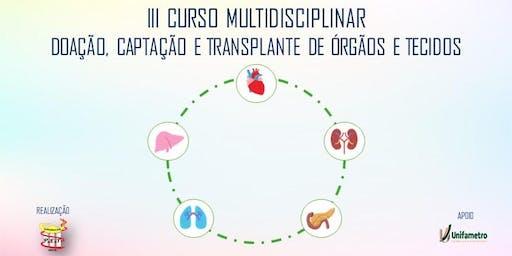 III Curso: Doação, Captação e Transplante de Órgãos e Tecidos