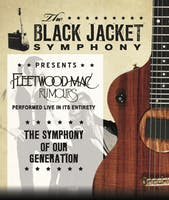 The Black Jacket Symphony Presents Fleetwood Mac's 'Rumours'