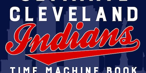 Ultimate  Indians Time Machine Book at The Baseball Heritage Museum