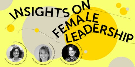 Insights on Female Leadership tickets