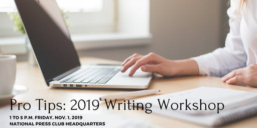 Pro Tips: Writing Workshop 2019