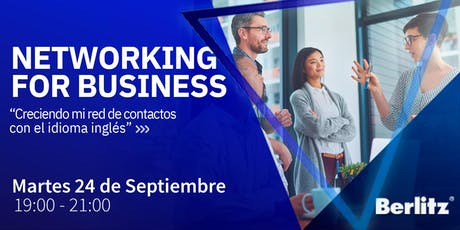 Networking for business. Creciendo mi red de contactos con el idioma inglés boletos
