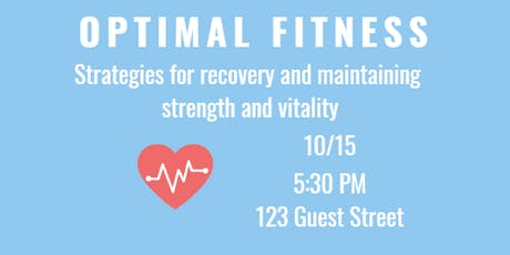 Be Well & Good Speaker Series: Optimal Fitness tickets