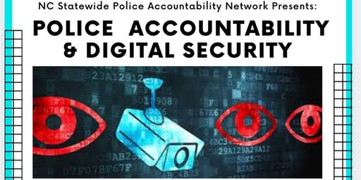 NC SPAN Statewide Convergance:  Police Accountablity & Digial Security