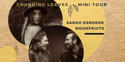 Muse Gallery & Café Presents: Sarah Osborne & Moonfruits
