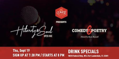 Hilarity & Soul - Comedy and Poetry Open Mic tickets