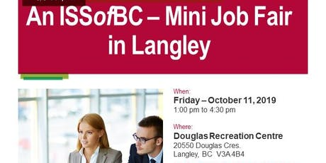 An ISSofBC - Mini Job Fair in Langley tickets