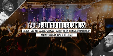 Faded: Behind The Business (Live Talk + Q&A) tickets