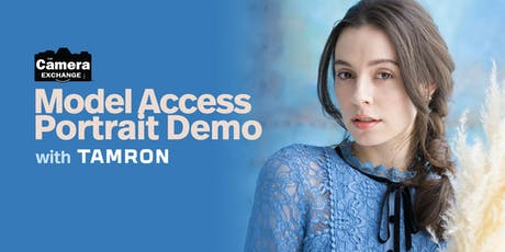 Tamron Model Access Portrait Demo tickets