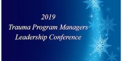 Trauma Program Managers Leadership Conference 2019