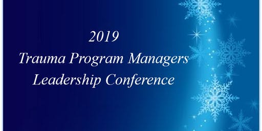 Trauma Program Managers Leadership Conference 2019