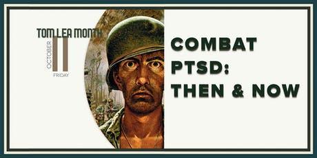 Combat PTSD : Then & Now Discussion tickets