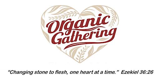 Stockton HeartChange Organic Gathering January 2-5, 2020