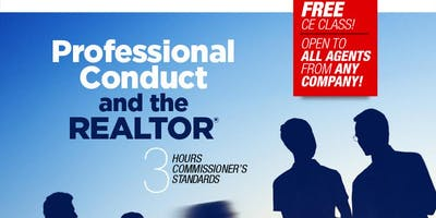 Professional Conduct and the REALTOR - (3 CE - Commissioner's Standards)