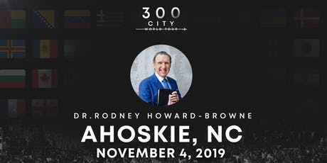 Rodney Howard-Browne in Ahoskie, North Carolina tickets