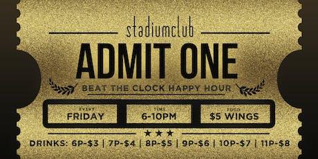 Stadium Club's Beat The Clock Happy Hour tickets