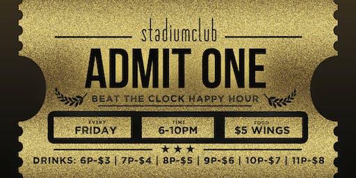 Stadium Club's Beat The Clock Happy Hour