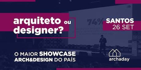 Archaday Santos | Conteúdo profissional para Arquitetos, Designers de Interiores e Estudantes ingressos