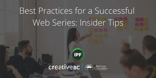 Best Practices for Successful Web Series: Insider Tips