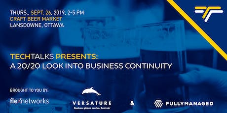 Tech Talks Presents: A 20/20 Look into Business Continuity tickets