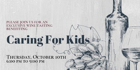 Caring For Kids Exclusive Wine Tasting tickets