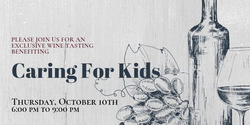 Caring For Kids Exclusive Wine Tasting