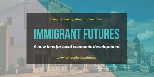Webinar- Making the Case for Our Immigrant Future: Regional Perspectives
