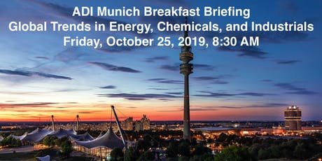 ADI Munich Breakfast Briefing: Global Trends in Energy, Chemicals, and Industrials tickets
