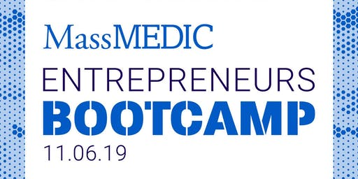 MedTech Entrepreneurs Bootcamp Powered by MassMEDIC