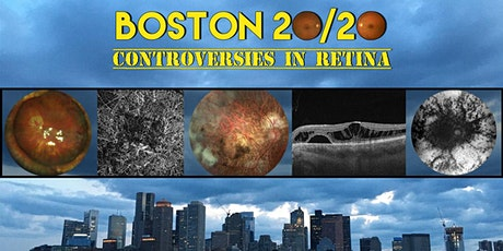 Boston 20/20: Controversies in Retina tickets