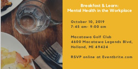 Breakfast & Learn: Mental Health in the Workplace tickets