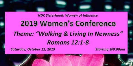 """NDC Sisterhood Women of Influence Presents: """"Walking and Living in Newness"""" tickets"""