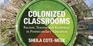 Colonized Classrooms Facilitated by Martin Martens
