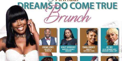 5TH ANNUAL DREAMS DO COME TRUE BRUNCH