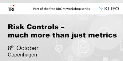 Risk Controls - much more than just metrics. Free RBQM Workshop