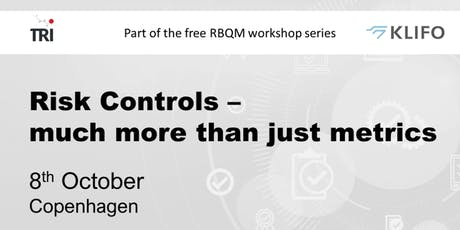 Risk Controls - much more than just metrics. Free RBQM Workshop tickets