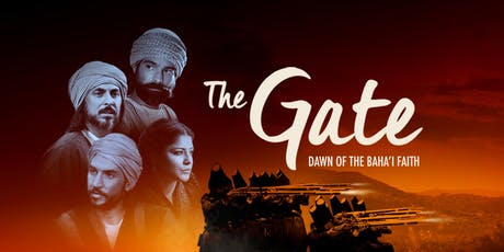 """The Gate: Dawn of the Bahá'í  Faith"" in Wellington, New Zealand tickets"