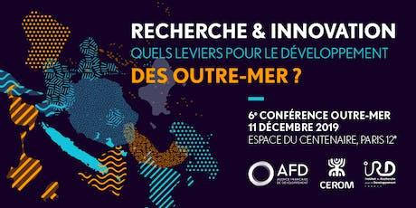 Recherche & Innovation: quels leviers pour le développement des Outre-mer? billets