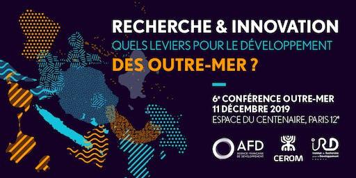 Recherche & Innovation: quels leviers pour le développement des Outre-mer?